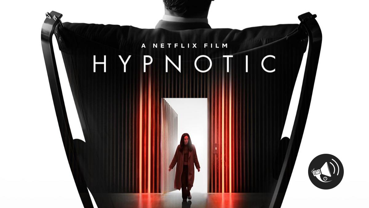 Hypnotic, el nuevo thriller de Netflix - Alerta Geek